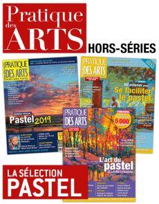 Spécial PASTEL - Collection de 3 hors-séries Pratique des Arts