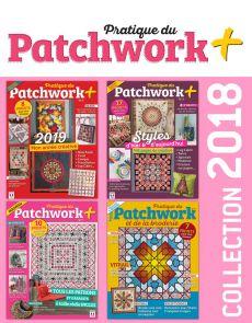 Collection 2018 complète - Pratique du PATCHWORK+ : 4 numéros collectors
