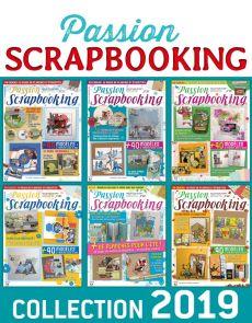 Collection 2019 complète - PASSION SCRAPBOOKING : 6 numéros collectors