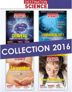 Collection 2016 complète - Destination Science : 4 numéros collectors