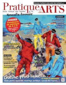 Pratique des Arts 145 - La nouvelle formule enrichie !