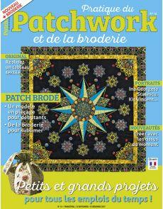 Pratique du Patchwork et de la broderie numéro 15 - Petits et grands projets