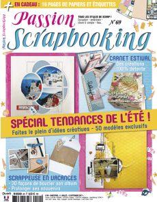 Passion Scrapbooking n°69 - Spécial tendances de l'été - 50 modèles exclusifs