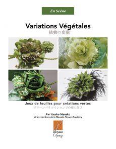 Variations Végétales de Yasuko Manako