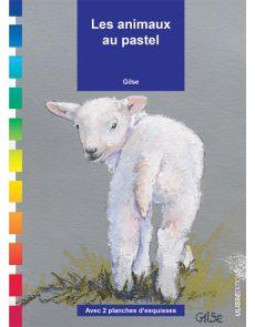 Les animaux au pastel - par Gilse