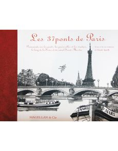 Les 37 ponts de Paris par Claude Agnelli