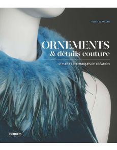 Ornements et détails couture - Styles et techniques de création