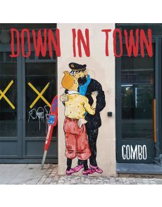 Down in Town - Quand on arrive en ville