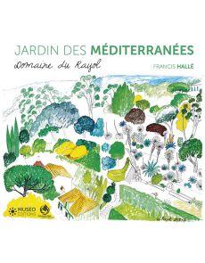 Jardins des méditerranées - Domaine du Rayol