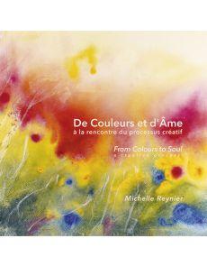 De couleurs et d'âme - Michelle Reynier