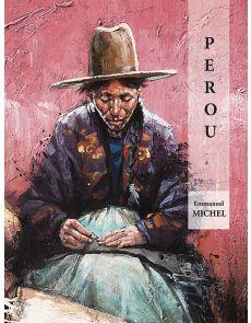 Pérou - Emmanuel Michel