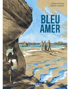 Bleu Amer - Sophie Ladame/Sylvère Denné