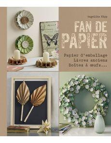 Fan de papier - Papier d'emballage, livres anciens, boîtes à oeufs - Angélina Kipp