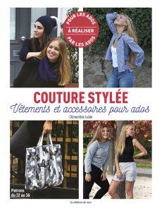 Couture Stylée - Vêtements et accessoires pour ados - Clémentine Lubin