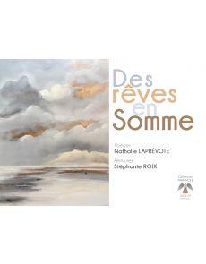 Rêves en Somme - Nathalie Laprévôte et Stéphanie Roix