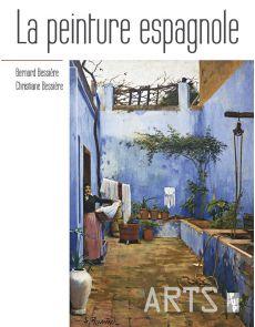La peinture espagnole - Bernard et Christine Bessière