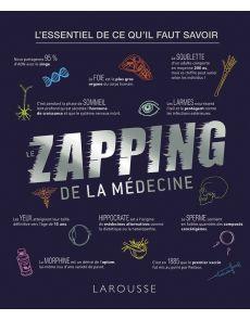 Le zapping de la médecine - Léa Milsent