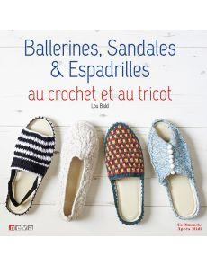 Ballerines, sandales et espadrilles au crochet et au tricot