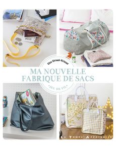 Ma nouvelle fabrique de sacs - Elsa Giraud-Virissel