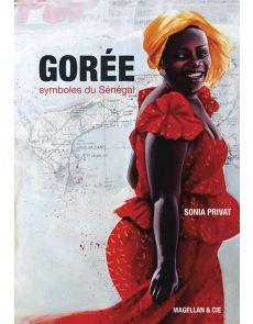 Gorée - Symbole du Sénégal - Sonia Privat