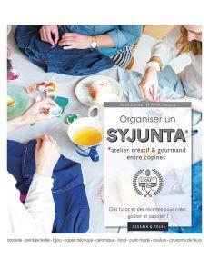 Organiser un syjunta - Atelier créatif et gourmand entre copines