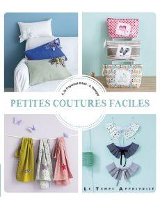 Petites coutures faciles - Agathe de Frayssinet / Corine Romeyer