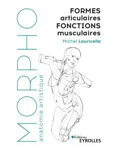 Formes articulaires et fonctions musculaires - Michel Lauricella