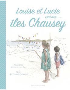 Louise et Lucie vont aux Iles Chausey