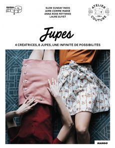 Jupes - Caroline Muller/Maud Demarque/Laure Guyet
