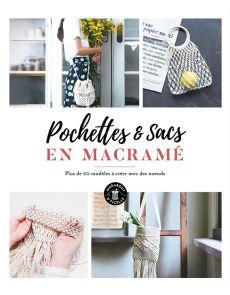 Pochettes et sacs en macramé