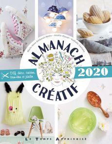 Almanach Créatif 2020 - DIY, déco, cuisine, bien-être, jardin