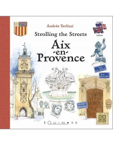 Strolling the streets Aix en Provence - Andrée Terlizzi