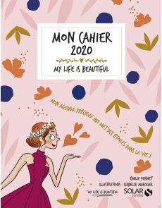 Mon cahier 2020 - My life is beautiful