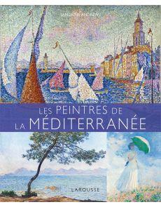 Les peintres de la Méditerranée - Sandrine Andrews