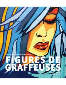 Figures de graffeuses Audrey Derquenne et Elise Clerc