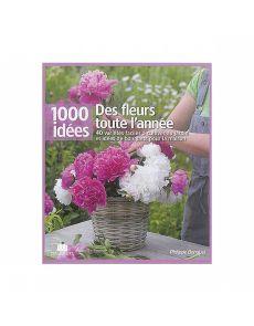 Des fleurs toute l'année - Philippe Bonduel