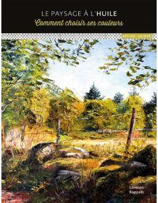 Le paysage à l'huile - Comment choisir ses couleurs