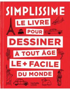 Simplissime - Le livre pour dessiner à tout âge, le + facile du monde