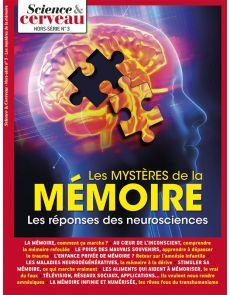 Les mystères de la mémoire - Science et Cerveau Hors série 03