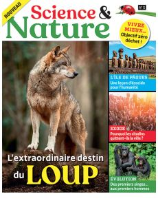 Science et Nature 5 - L'extraordinaire destin du loup