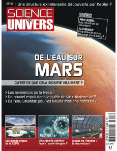Science et Univers n°18 - De l'eau sur MARS