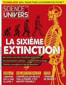 La sixième extinction - Science et Univers numéro 26
