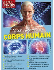 Tout savoir sur le corps humain - Science et Univers hors-série 10
