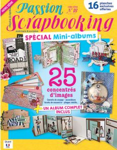 SCRAPBOOKING 25 créations inédites - Hors-série Passion Scrapbooking 18