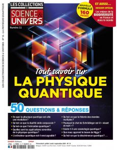 Tout savoir sur la physique quantique - Les Collections de Science et Univers 11