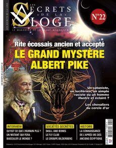 Les Secrets de la Loge numéro 22 - Le grand mystère Albert Pyke