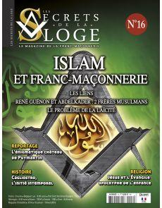 Les Secrets de la Loge n°16 - Islam et Franc-Maçonnerie