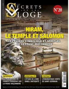 Les Secrets de la Loge n°20 - Hiram, le temple et Salomon