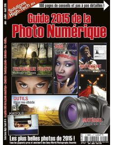 Solutions High Tech n°4 - Guide 2015 de la photo numérique