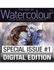 Special 1st issue The Art of Watercolour DIGITAL EDITION - Tips and tricks